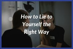 Do you know that you lie to yourself daily? Learn how this negatively affects your life and how to lie to yourself the right way to achieve better results.  Revitalized Mind is your resource for practical knowledge on how to create a life of purpose, fulfillment, and success.  Visit www.revitalizedmind.com to start your journey towards the life you desire.