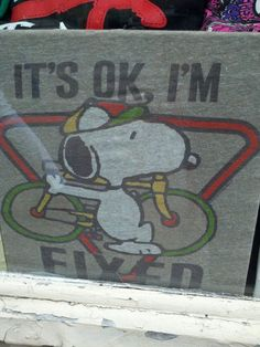 """Snoopy rides fixed. Thinking of my friends that ride and are """"Fixed"""" LOL"""