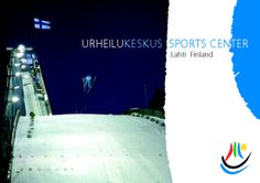 #Sports center in Lahti, here you can try many variations of Finnish sports.