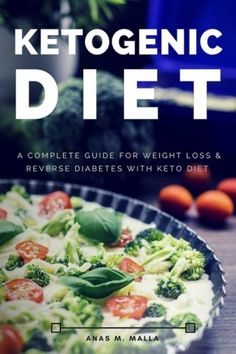 1 Ketogenic Diet A Complete Guide for Weight Loss  Reverse Diabetes with Keto Diet Paleo Diet Reverse Diabetes Cancer Cure Ketogenic Recipes Cookbook Gluten FreeWeight Loss Volume 1 *** ** AMAZON BEST BUY **