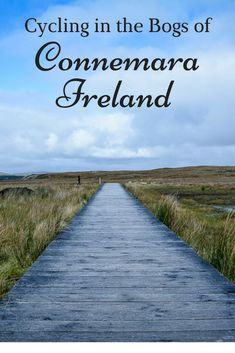 Cycling in the Bogs of Connemara, Ireland. A country full of history - the first transatlantic flight landed here, and it's also the place of the first transatlantic wireless transmitter station.