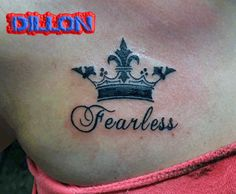 Crown Tattoo, Fearless