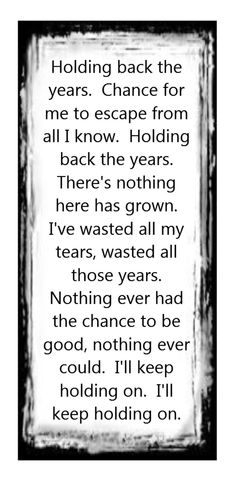 Simply Red - Holding Back the Years - song lyrics, song quotes, songs, music lyrics, music quotes