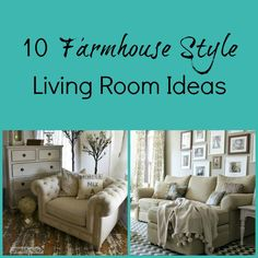 10 Farmhouse Style Living Room Ideas