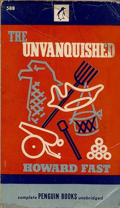 1946; The unvanquished by Howard Fast. Cover art by Robert Jonas