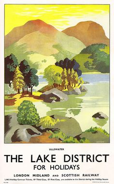 Ullswater - the Lake District - poster, by Clodagh Sparrow, issued by the London Midland & Scottish Railway, by mikeyashworth, via guide photos collections tips Old Poster, Retro Poster, Poster Ads, Advertising Poster, Poster Prints, Posters Uk, Train Posters, Railway Posters, Vintage Travel Posters