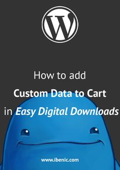 Learn how to add Custom Data in the Cart from Easy Digital Downloads. You will learn how to perform different actions on it or filter it. Click here to learn more! Learn Wordpress, Wordpress Plugins, Ecommerce, About Me Blog, Self Publishing, Web Development, Affiliate Marketing, Programming, Online Courses