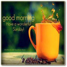 have a wonderful Sunday!