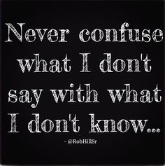 Moreover, do not confuse what I do say with what I do know...because lulz.