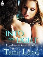 Into the Light, Lightbearer Series Book 1 by Tami Lund coming to Liquid Silver Books July 2014 Romance Authors, Romance Books, Book 1, This Book, Indie Books, Paranormal Romance, Lund, New Books, July 14