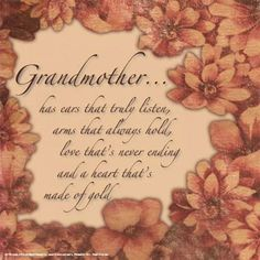 Discover and share Remembering Grandmother Quotes. Explore our collection of motivational and famous quotes by authors you know and love. Grandmother Poem, Grandmothers Love, Grandma And Grandpa, Grandma Gifts, Pass Away Quotes, Grandma Birthday Quotes, Grandpa Quotes, Grandma Sayings, Happy Grandparents Day