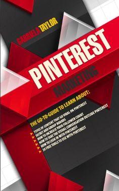 Pinterest marketing / Gabriella Taylor. - 2013.