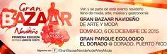 Gran Bazaar Navideño de Arte y Moda 2015 #sondeaquipr #granbazaarnavideno #arteymoda #parqueeldorado #dorado