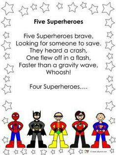 Finger Plays 7 Five superheroes rhyme Superhero Preschool, Superhero Classroom Theme, Preschool Songs, Preschool Classroom, Kids Songs, Classroom Themes, Superhero Party, Batman Party, Preschool Ideas