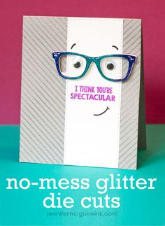Video: No-Mess Glitter Die Cuts | Jennifer McGuire Ink