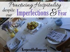 Do you get anxiety about practicing hospitality when you feel like your house is always a mess or you feel like a wreck with a tight budget? The post gives practical suggestions for practicing hospitality despite financial strain or lack or space.