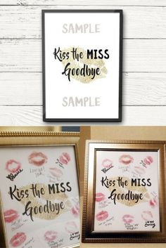 Kiss the Miss Goodbye sign , bachelorette party , wedding shower , bridal shower, bride, wedding