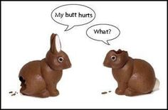 I miss good chocolate bunnies