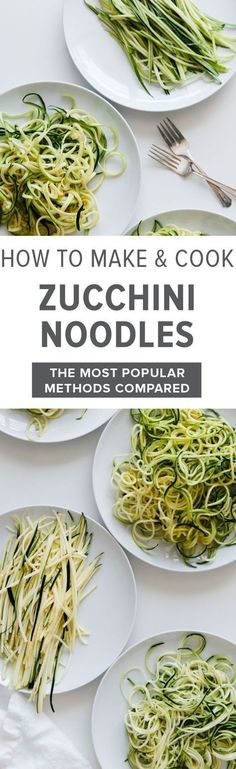 Learn how to make and cook zucchini noodles. I'm comparing all the best methods! Zucchini noodles (zoodles) are healthy and perfect for gluten-free, paleo, vegetarian and vegan lifestyles.