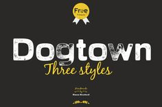 Free Font Of The Day : Dogtown
