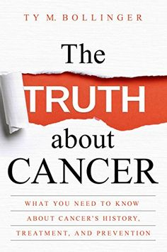 A shocking read! The Truth About Cancer by Ty Bollinger #bookreview #cancer #health