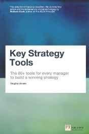 Key Strategy Tools: The 80+ Tools for Every Manager to Build a Winning Strategy Paperback ? Import 31 Jan 2013
