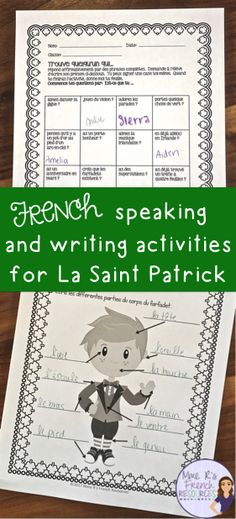 La Saint Patrick!  This packet of St. Patrick's activities are a great addition to any French class. There are a variety of activities that are perfect for beginners, but it also contains many great activities for French 2 and up!  Click here to check it out!