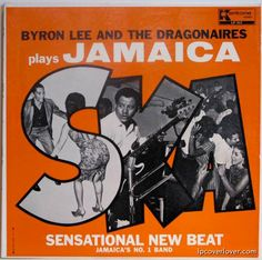Byron Lee and The Dragonaires - Plays Jamaica Ska LP cover