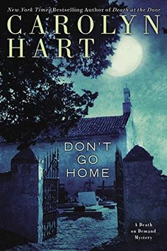 Don't Go Home (Death on Demand Mysteries)