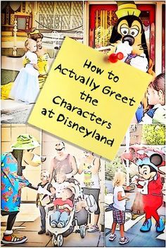 Disneyland tips - Use this to find out all the ways to meet the Disneyland characters - and what you need to bring with you