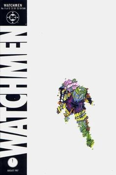 Watchmen #11 - Look upon my works, Ye mighty...