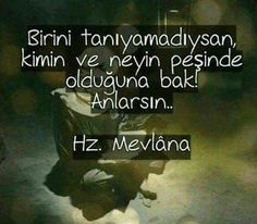 Mevlana sözler - My WordPress Website Wise Quotes, Words Quotes, Inspirational Quotes, Sayings, Caption For Yourself, Phone Wallpaper Quotes, Inside Job, Weird Dreams, Sufi