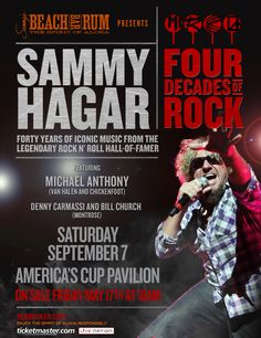 Sammy Hagar celebrates Four Decades of Rock at America's Cup Pavilion on Saturday, September 7th!
