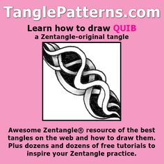 Step-by-step instructions to learn how to draw the Zentangle-original tangle pattern: Quib