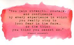 Eleanor Roosevelt quote.