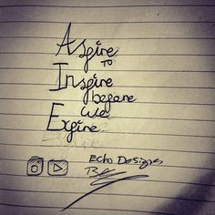 Aspire to Inspire before we Expire  #lifequotes #typography #type #aspire #inspire #expire #motivation #support http://quotags.net/ipost/1492145028062916984/?code=BS1Kf9PDjF4