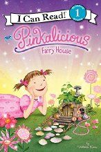 Pinkalicious: Fairy House (I Can Read Book 1)