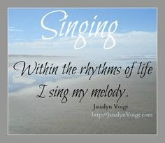 Learn the story behind this image and poem by @JanalynVoigt | Creative Worlds http://janalynvoigt.com/poems-singing/ #poems #poetry #thoughtsonlife #serenity