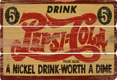 Pepsi Cola Wood Sign for kris ann Vintage Tin Signs, Vintage Labels, Vintage Ads, Vintage Posters, Advertising Signs, Vintage Advertisements, Pepsi Cola, Frames For Canvas Paintings, Old Signs