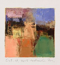 Oct. 19, 2015 - Original Abstract Oil Painting - 9x9 painting (9 x 9 cm - app. 4 x 4 inch) with 8 x 10 inch mat
