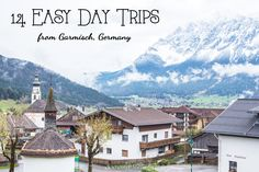 14 easy day trips from Garmisch, Germany that covers multiple countries. These hours or less from Garmisch & Edelweiss Resort. Visit Germany, Germany Europe, Germany Travel, Vacation Trips, Day Trips, Vacations, Overseas Travel, Travel Europe, Travel Destinations
