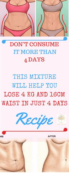 Don't Consume It More Than 4 Days: This Mixture Will Help You Lose 4 kg And 16 cm Waist In Just 4 Days – Recipe - Healthy Life and Fitness Health And Beauty, Health And Wellness, Health Tips, Health Fitness, Healthy Beauty, Gym Fitness, Health Benefits, Get Healthy, Healthy Life