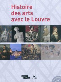 Histoire des arts avec le Louvre : http://0753649j.esidoc.fr/id_0753649j_3503.html