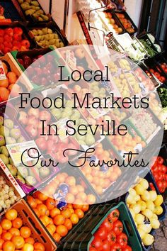There are some great local food markets in Seville, but we have some favorites! Here we share them with you. http://devoursevillefoodtours.com/local-food-markets-in-seville/