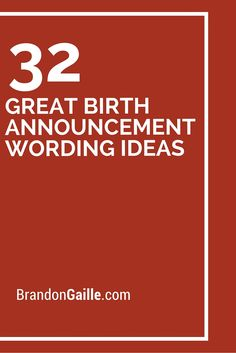 32 Great Birth Announcement Wording Ideas                                                                                                                                                                                 More