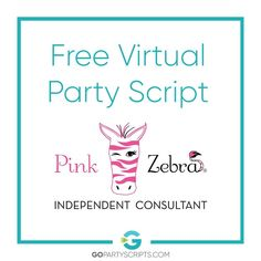 Free Pink Zebra Virtual Sales Party Script Package - Go Party Scripts