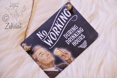 "Our Retro ""No Working during Drinking Hours"" Sign can be found in our now! #retro #sign #drinking #funny #quotes #vintage #home #decor"