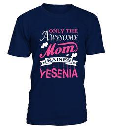 Awesome Mom raises Yesenia