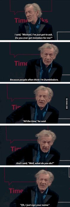 Last night I watched the hobbit! Haha and I thought the wizard was dumbledore And I was like what the hell is he doing here hahaa 9gag Funny, That's Hilarious, Fandoms, Geeks, Michael Gambon, O Hobbit, Ian Mckellen, Into The West, Tolkien