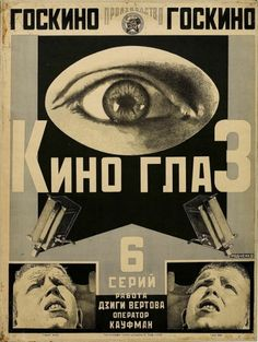 Aleksandr Rodchenko & Varvara Stepanova    Aleksandr Rodchenko - Kino-glaz (Cine-Eye) (1924), poster for the film Kino-glaz by Dziga Vertov, lithography. Collection of the State Pushkin Museum of Fine Arts